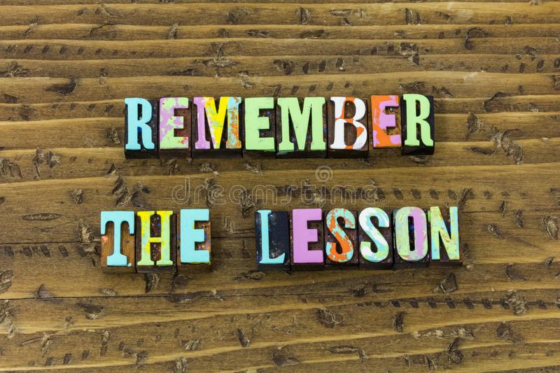 Remember lesson forget mistake past time typography print royalty free stock image