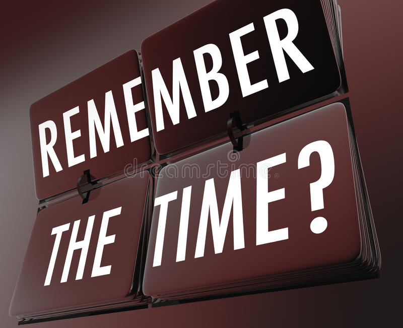 Remember the Time Words Clock Flipping Tiles. Remember the Time words on flipping tiles of a retro clock to illustrate nostalgia for the past or history royalty free illustration