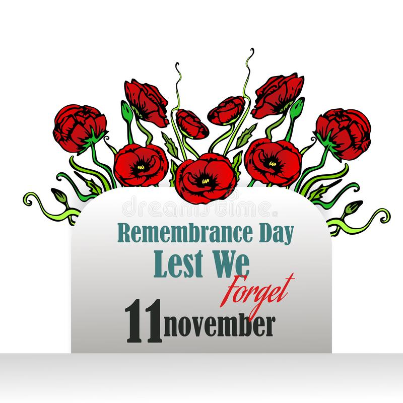 Remembrance day card with red poppies, lest we forget, memorial day template design. Remembrance day card with red poppies,  lest we forget, memorial day vector illustration