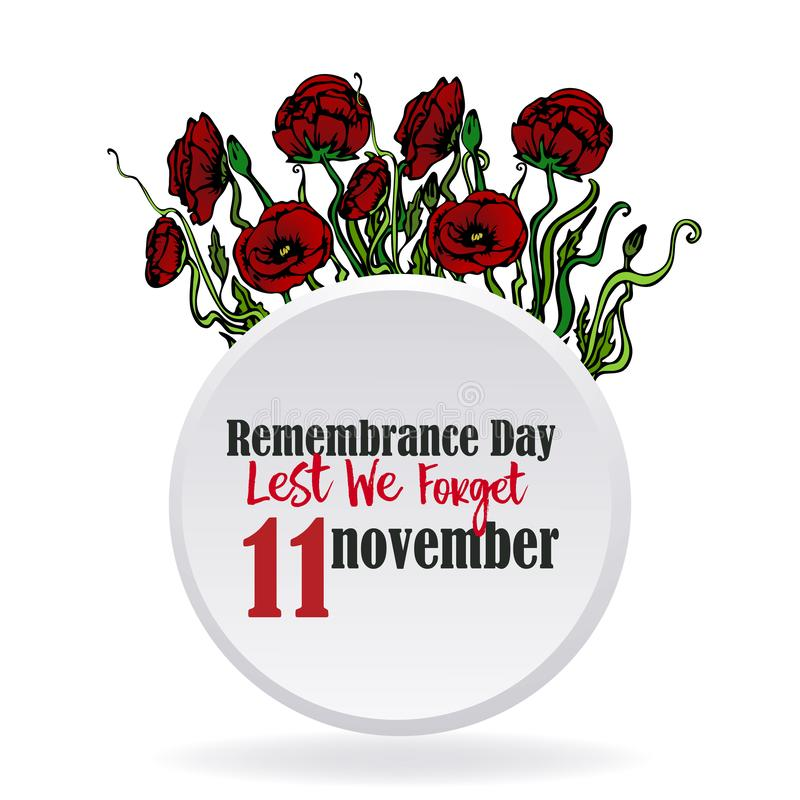 Remembrance day card with red poppies, lest we forget, memorial day. Remembrance day card with red poppies,  lest we forget, memorial day template design with stock illustration