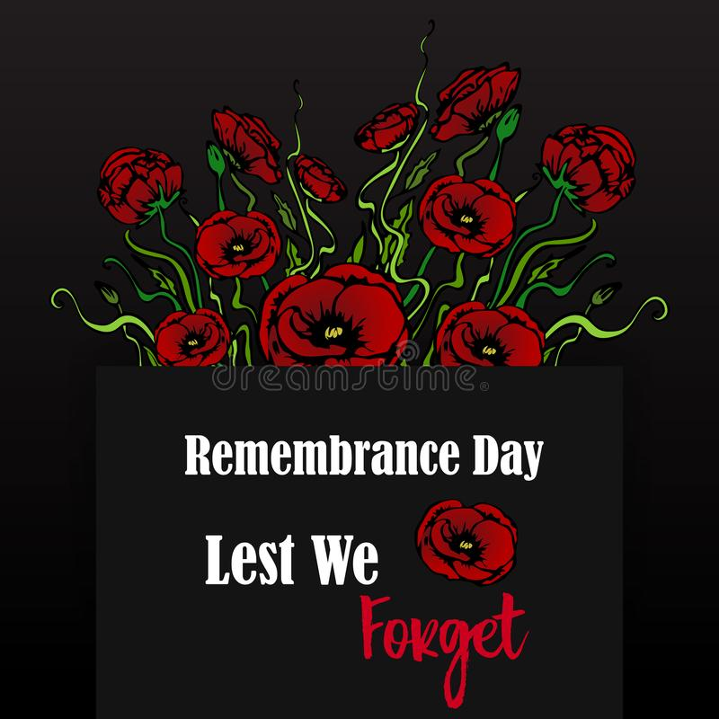 Remembrance day card with red poppies,  lest we forget, memorial day template design. With hand draw flowers vector illustration