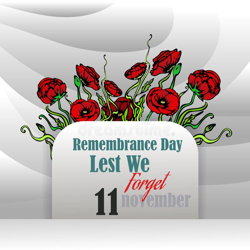 Remembrance day card with red poppies,  lest we forget, memorial day. Template design with hand draw flowers royalty free illustration