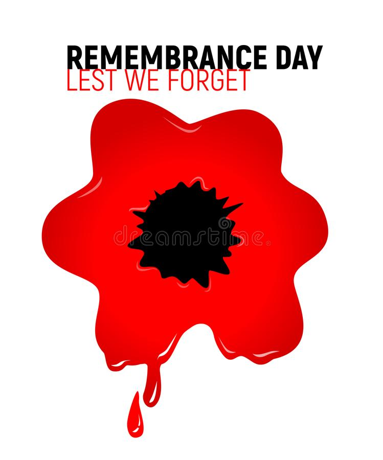Remembrance Day Lest we forget red bloody poppy stock illustration