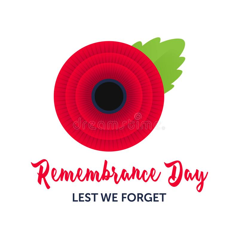 Remembrance Day vector poster. Lest We forget. Bright Red Poppy flower stock illustration