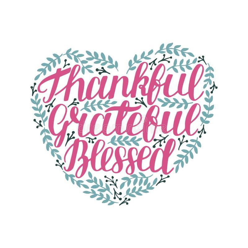 Remettez le lettrage avec la citation de motivation reconnaissante, reconnaissant, béni dans la forme du coeur avec des feuilles illustration stock