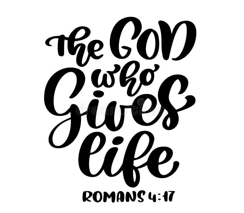 Remettez marquer avec des lettres Dieu qui donne la vie, 4h17 de Romains Fond biblique Texte du nouveau testament de bible chréti illustration de vecteur