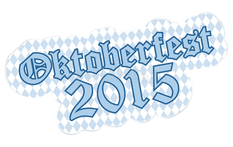 Remiendo con el texto Oktoberfest 2015 ilustración del vector