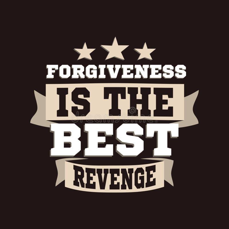 A remissão é a melhor vingança Rotulando citações inspiradores do cartaz da tipografia ilustração stock