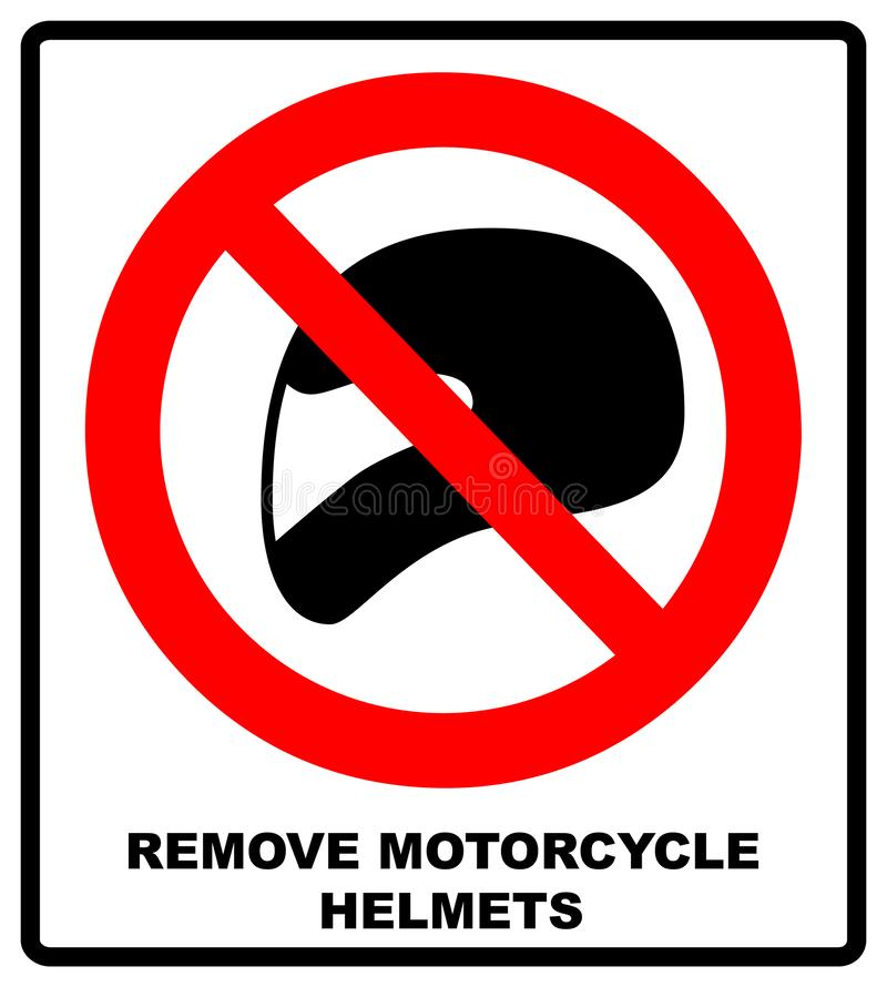 Remove motorcycle helmets icon symbol protection and prohibition, should not wear helmet in the room or area. Warning. Banner with text royalty free illustration