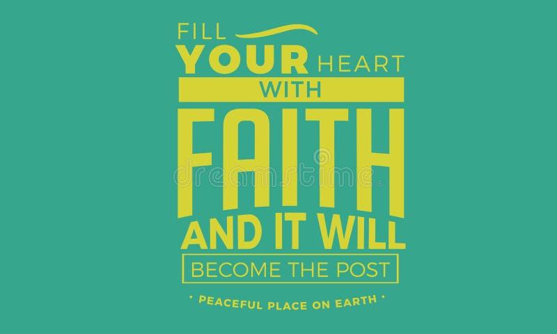 Remplissez votre coeur de foi et ce deviendra l'endroit paisible de courrier sur terre illustration stock