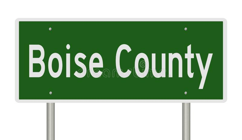 Highway sign for Boise County in Idaho. Rendering of a green highway sign for Boise County Idaho vector illustration