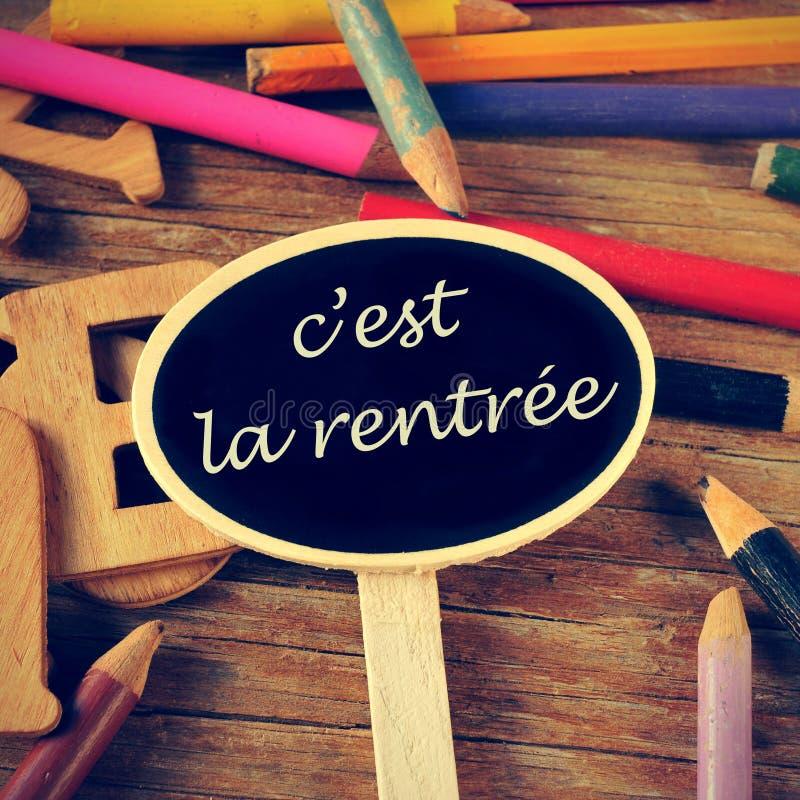 Rentree Ла C'est, назад к школе написанной в французском стоковая фотография rf