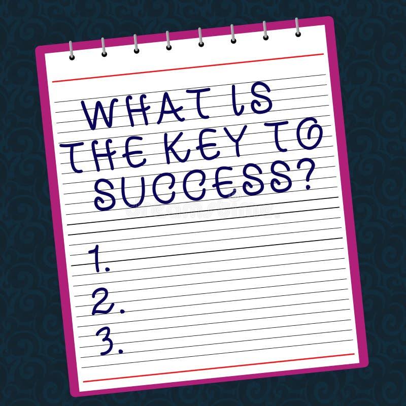 Représentation conceptuelle d'écriture de main ce qui est la clé au succès Conseils des textes de photo d'affaires pour accomplir images stock
