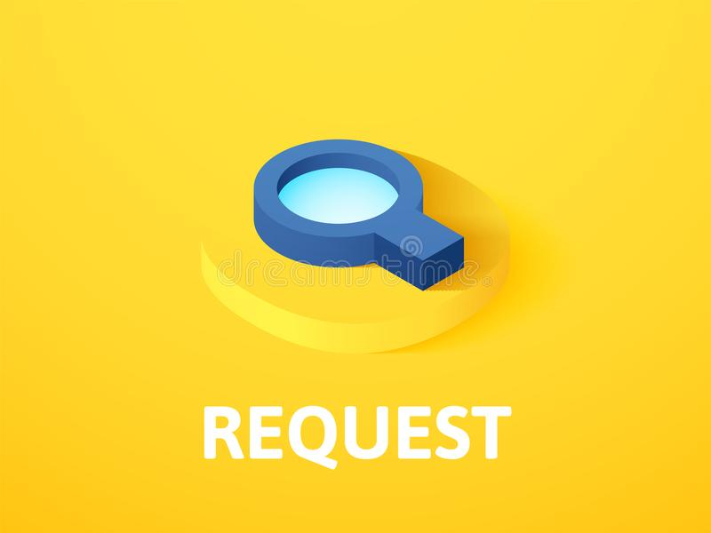 Request isometric icon, isolated on color background royalty free illustration