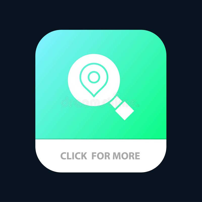 Research, Search, Map, Location Mobile App Button. Android and IOS Glyph Version royalty free illustration
