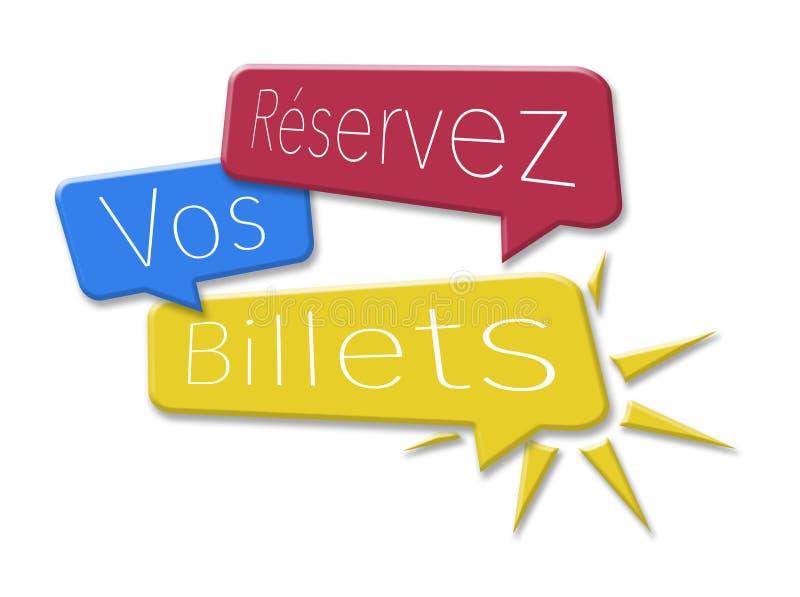 Reserve sus boletos en tres burbujas coloreadas ilustración del vector