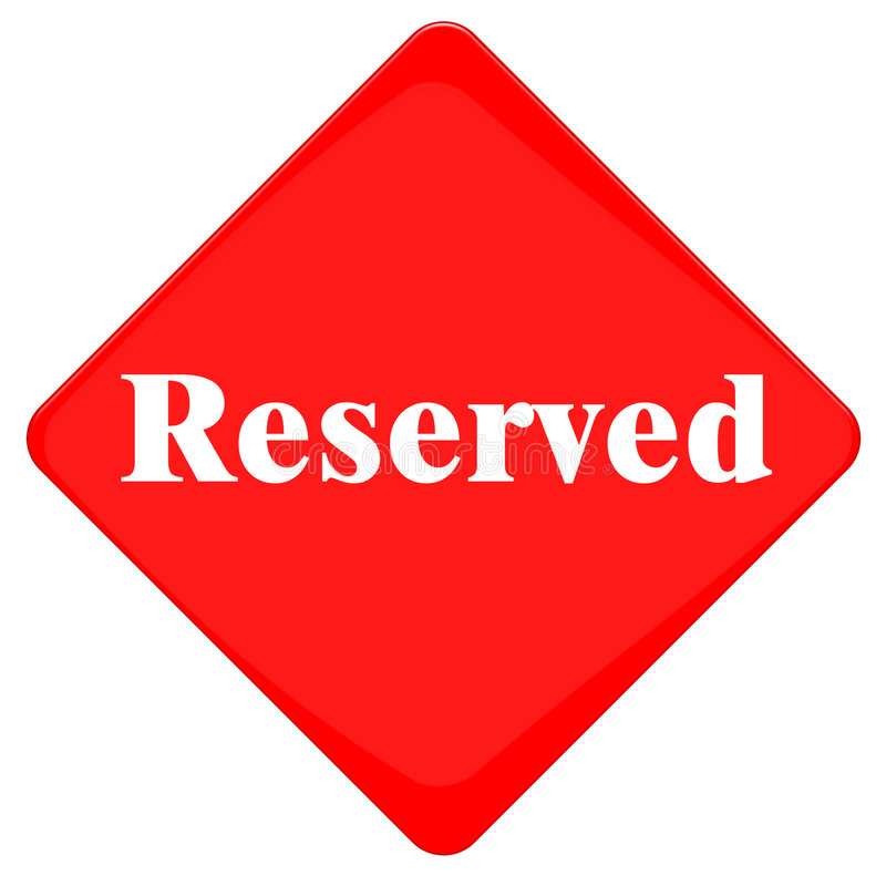 Download Reserved Sign Stock Photos - Image: 4558613