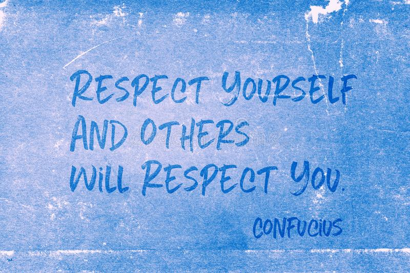 Respect yourself Confucius. Respect yourself and others will respect you - ancient Chinese philosopher Confucius quote printed on grunge blue paper stock illustration