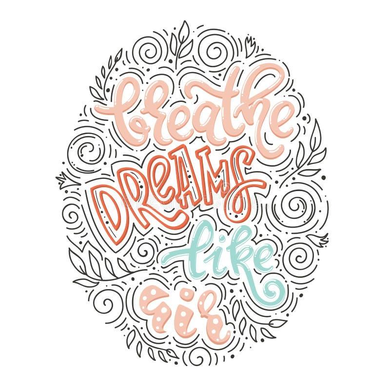 Respire sonhos como o ar ilustração do vetor