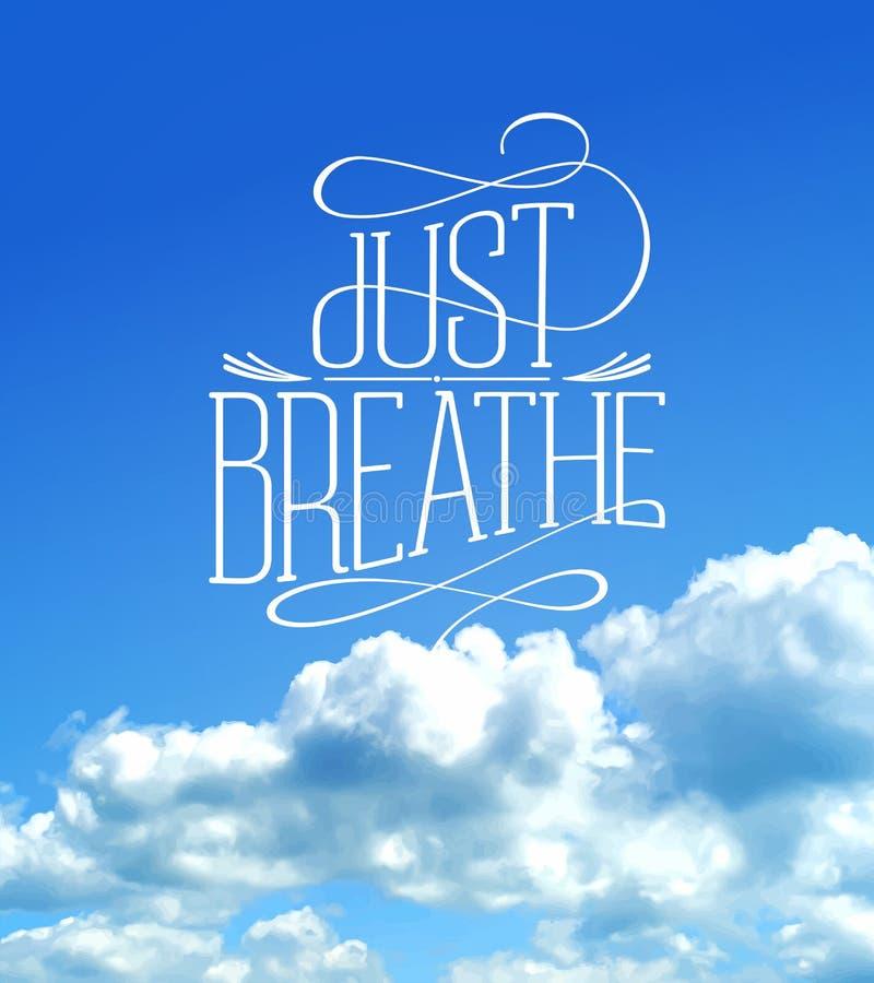 Respirez juste, carte de citations de ciel nuageux illustration libre de droits
