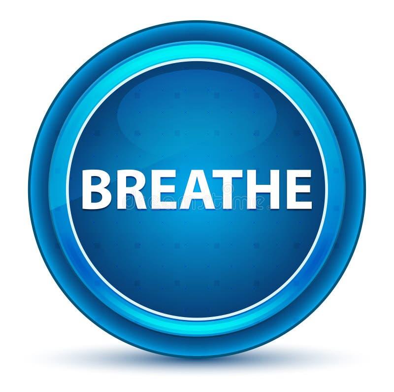 Respirez le bouton rond bleu de globe oculaire photographie stock libre de droits