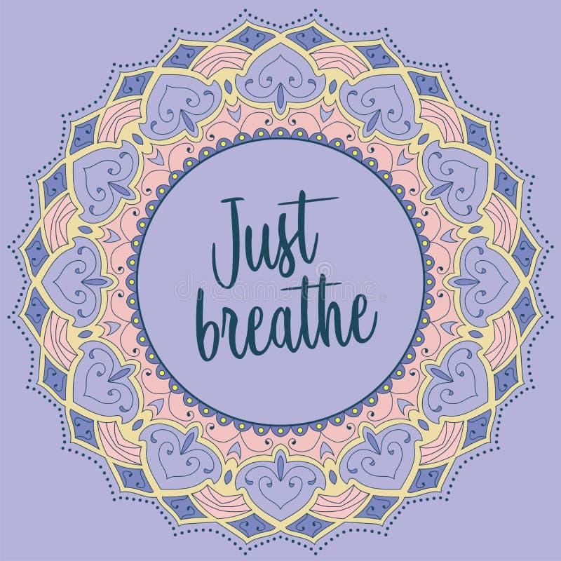 Respiri appena la mandala illustrazione vettoriale