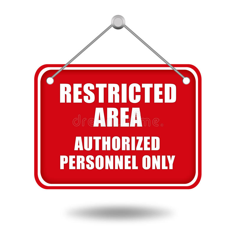 Restricted area. Signboard over white stock illustration