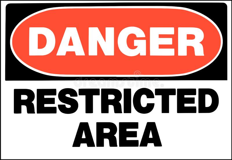 Restricted area danger sign. Danger, restricted Area sign vector royalty free illustration