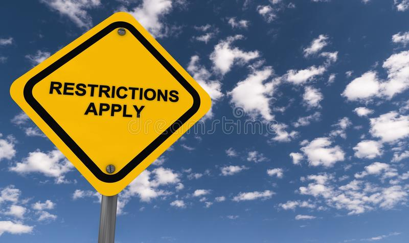 Restrictions apply. Yellow highway style sign on steel pole with text 'restrictions apply' in black uppercase letters seen against a blue sky with clouds stock illustration