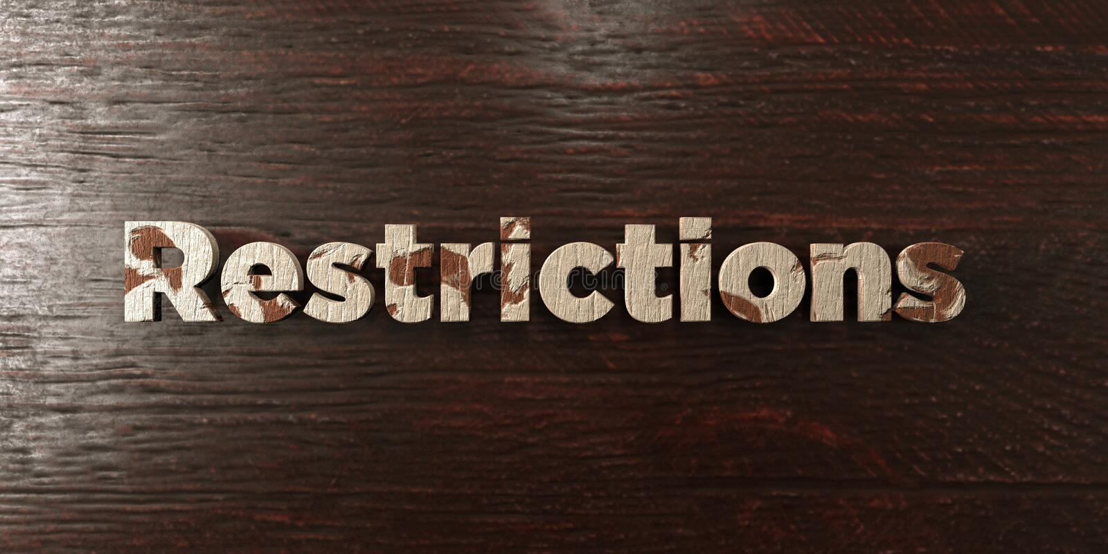 Restrictions - grungy wooden headline on Maple - 3D rendered royalty free stock image. This image can be used for an online website banner ad or a print royalty free illustration