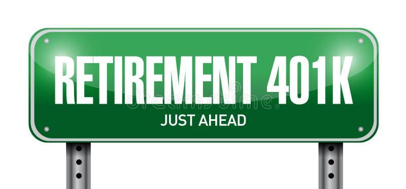 retirement 401k road sign concept royalty free illustration