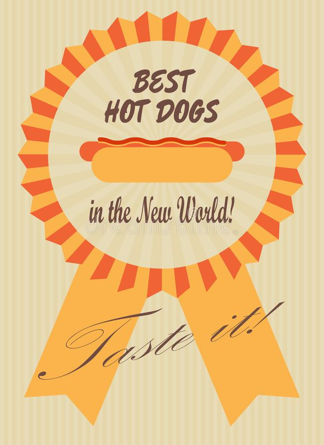 Best hot dogs. Retro advertising poster with a hot dog in a symbolic ribbon badge. vector image stock illustration