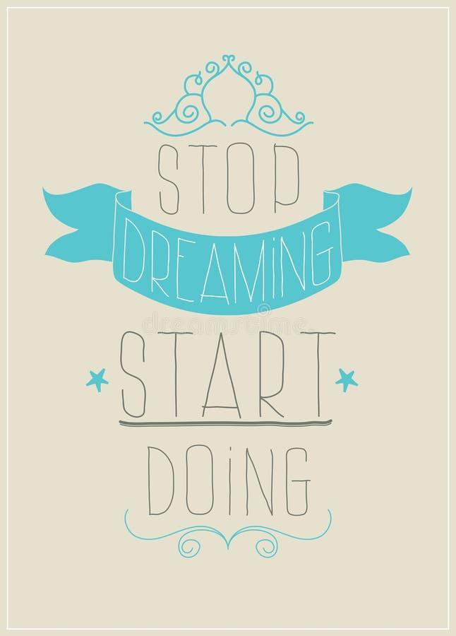 Retro affisch. Stoppa att drömma att göra för start vektor illustrationer