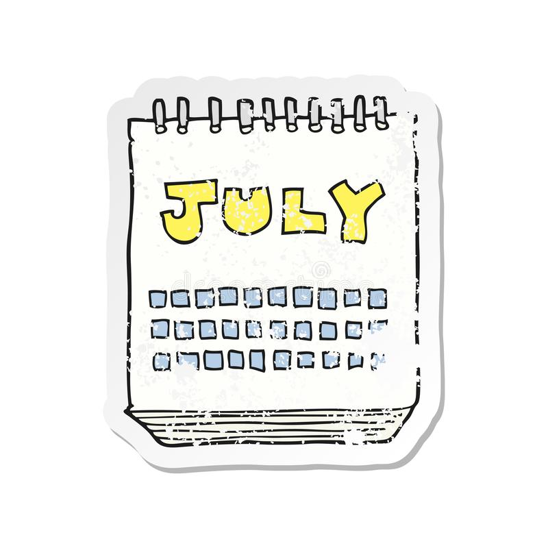 retro distressed sticker of a cartoon calendar showing month of July royalty free illustration