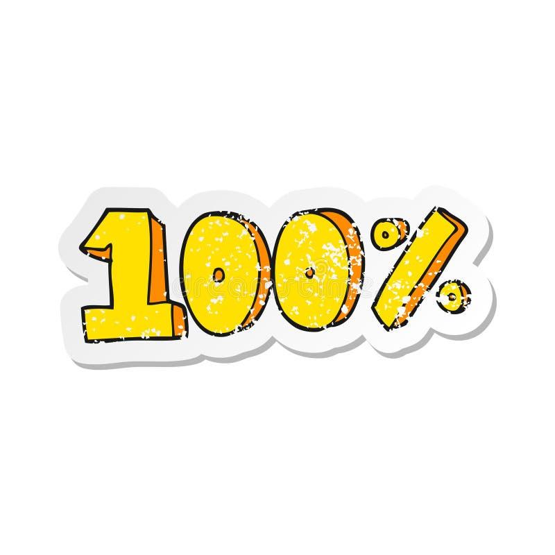 Retro distressed sticker of a cartoon 100 per cent symbol. A creative illustrated retro distressed sticker of a cartoon 100 per cent symbol vector illustration