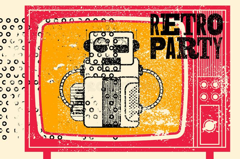 Retro Party typographic grunge poster design with old television screen and robot musician. Vector illustration. vector illustration
