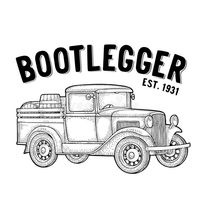 Retro pickup truck with wood barrel. Bootlegger lettering. Vintage engraving. Retro pickup truck with wood barrel. Side view. Bootlegger lettering. Vintage black stock illustration