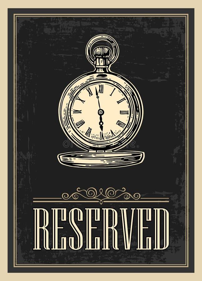 Retro- Plakat - die Zeichenreservierung in der Weinlese-Art mit antiker Taschenuhr lizenzfreie abbildung