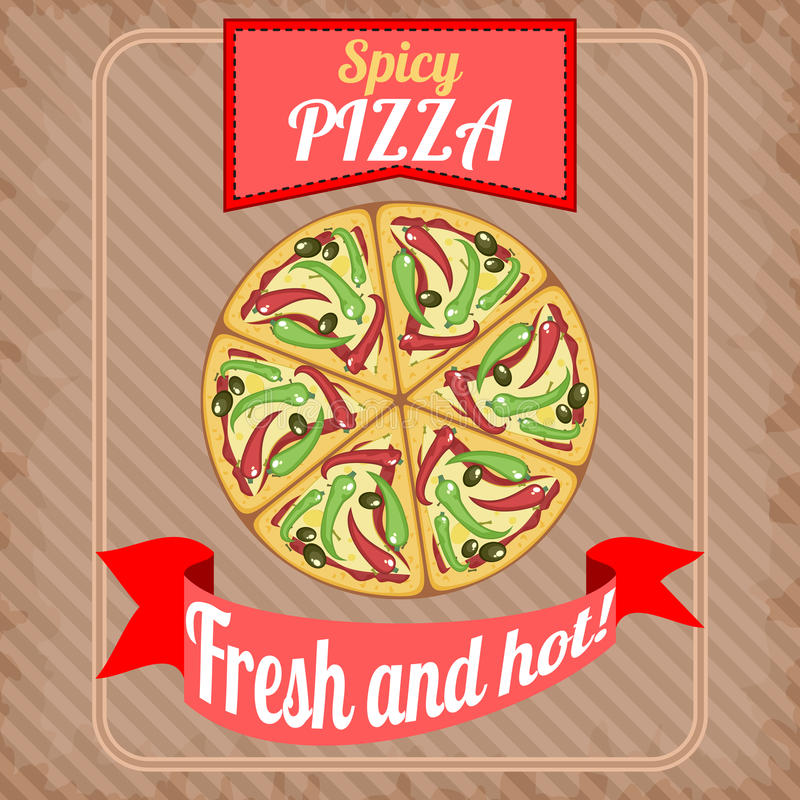 Retro poster with spicy pizza. Vintage poster with detailed spicy pizza with pepperoni vector illustration