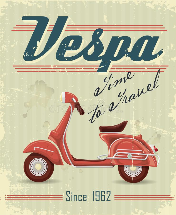 Retro poster with Vespa moped. Retro poster with moped Vespa red scratches and faded colors with the inscription time to travel stock illustration
