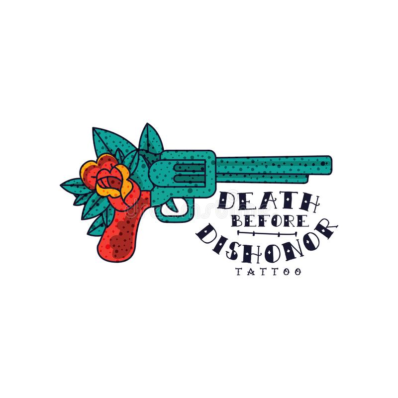 Retro revolver, rose flower and words Death before dishonor, classic American old school tattoo vector Illustration on a. Retro revolver, rose flower and words royalty free illustration