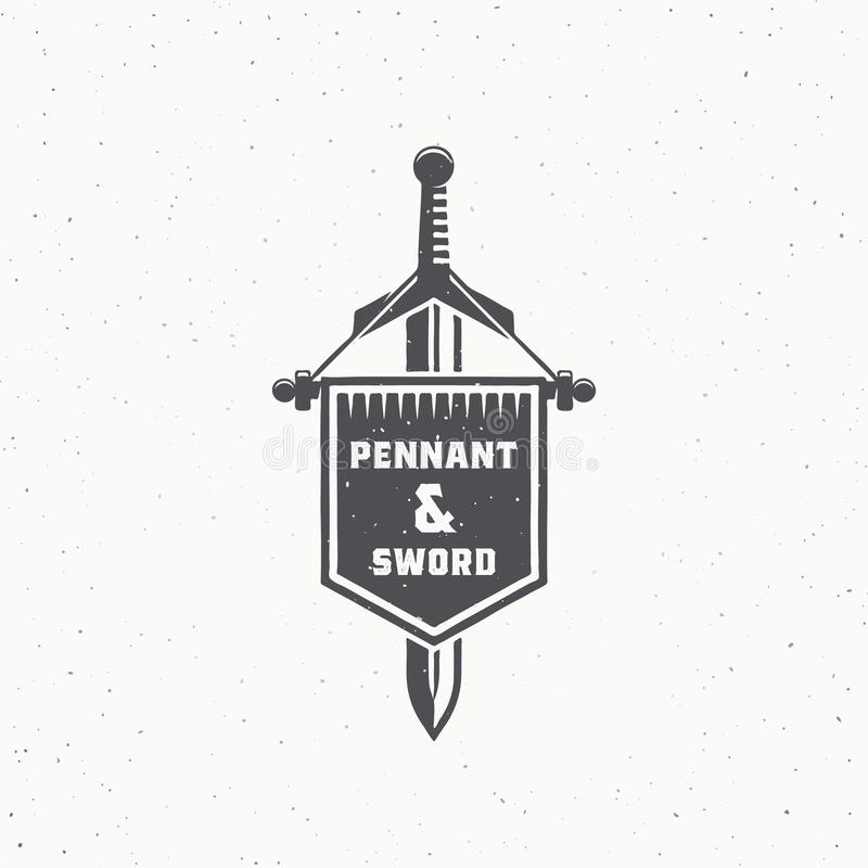 Retro Style Pennant and Sword Abstract Vector Sign, Symbol or Logo Template. Vintage Emblem with Shabby Textures and. Typography. Isolated royalty free illustration