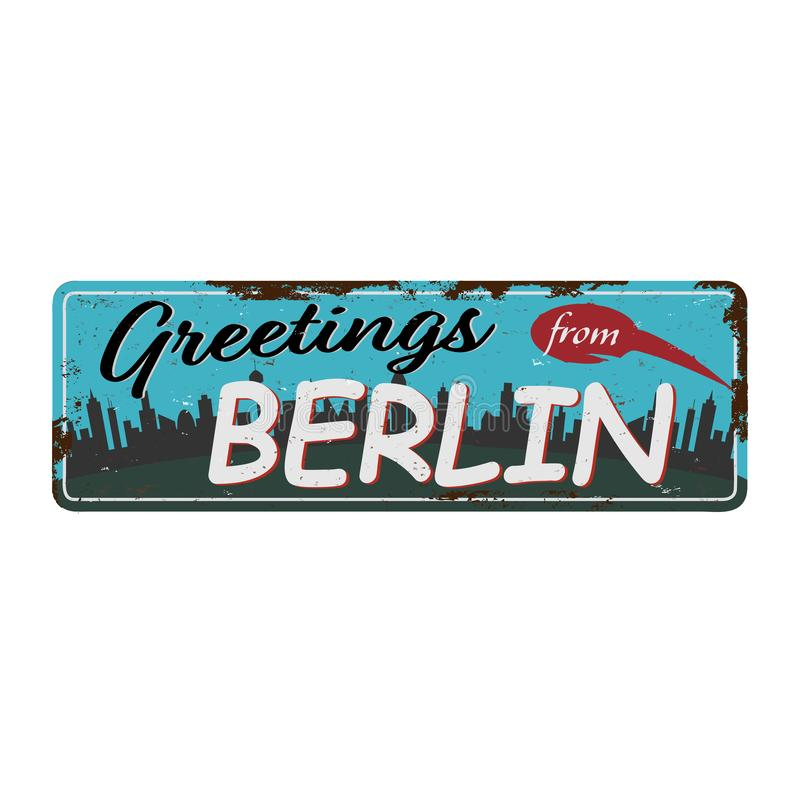 Retro tin sign with greetings from Berlin Germany. Moscow vintage greeting card or souvenir template. illustration. Retro tin sign with greetings from Moscow royalty free illustration