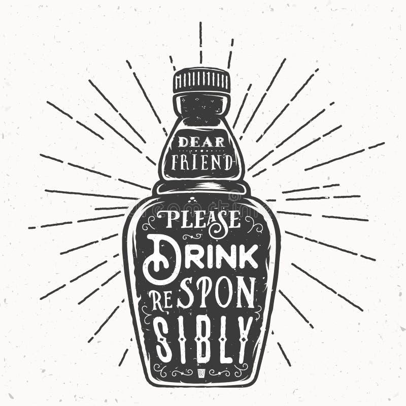 Retro- Typografie-Vektor-Flasche mit Zitat-Getränk verantwortlich Weinlesebeschaffenheiten lizenzfreie abbildung