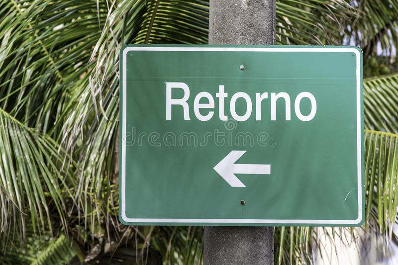 Return road sign. In Brazil stock photography