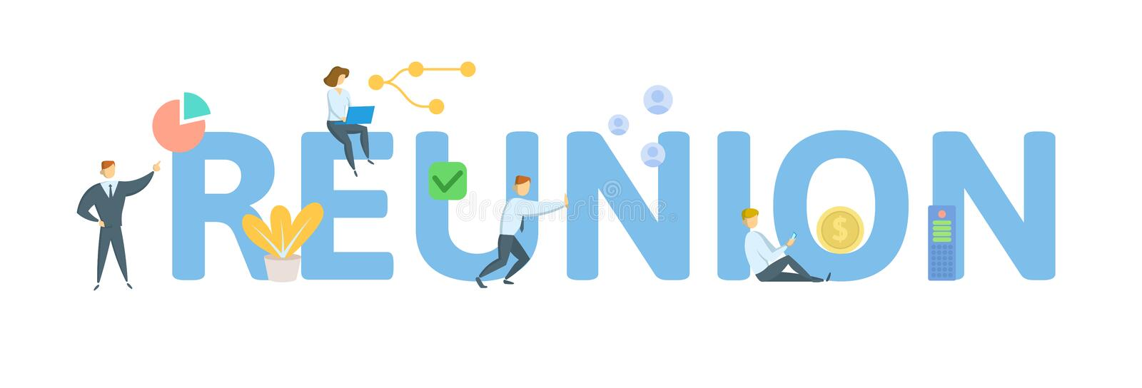 REUNION. Concept with people, letters and icons. Flat vector illustration. Isolated on white background. REUNION. Concept with people, letters and icons vector illustration