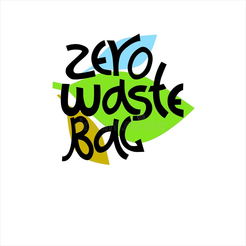 Reusable shopping bag sign. Hand lettering with leaves in the back. Concept of eco-friendly living royalty free illustration