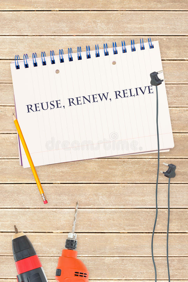 Reuse, renew, relive against tools and notepad on wooden background stock illustration