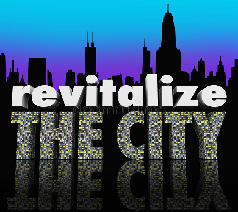 Revitalize the City Downtown Urban Center Skyline Improve Business stock illustration