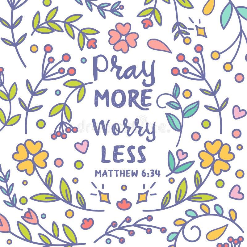 Rezar mais preocupação menos cartaz do cardDesign da escritura da Bíblia da tipografia do vetor com fundo decorativo floral color ilustração royalty free